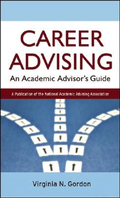 Career Advising By Gordon, Virginia N.
