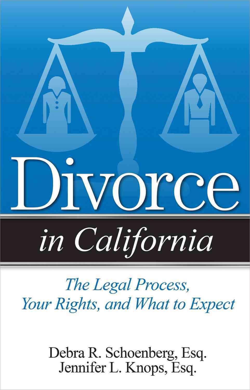 Divorce in California By Schoenberg, Debra R./ Knops, Jennifer L.